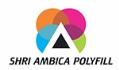 SHRI AMBICA POLYFILL